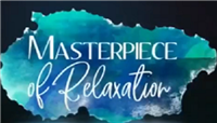 Masterpiece of Relaxation