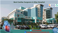 Best Cardiac Surgeons in Max Hospital