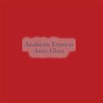 Anaheim Express Auto Glass