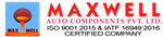 Maxwell Auto components PVT
