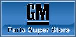 GM Parts Super Store